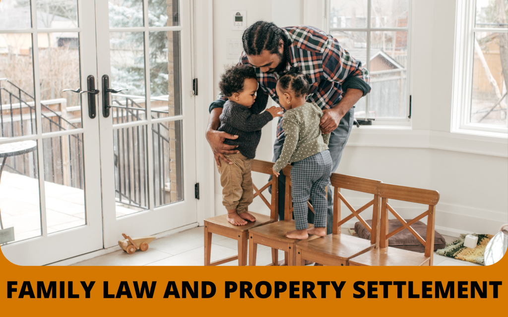 Family Law and Property Settlement